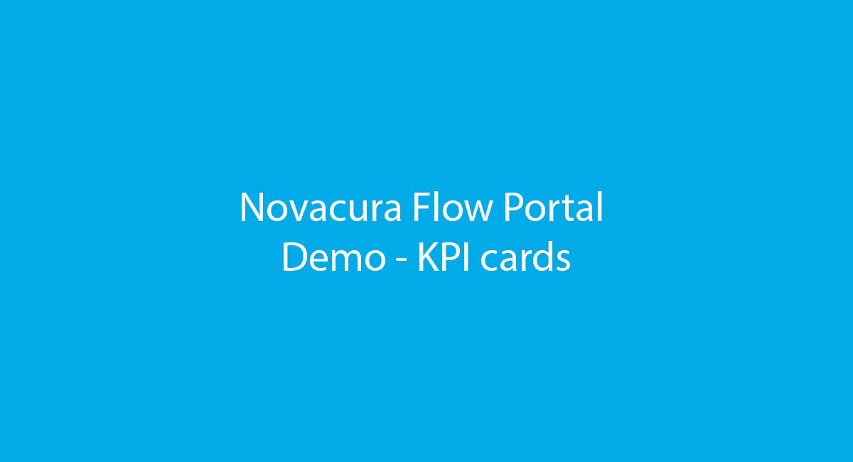Novacura Flow Portal demo - KPI cards