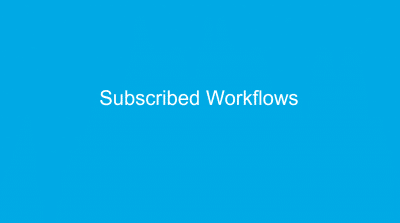 Novacura Flow - Subscribed workflows